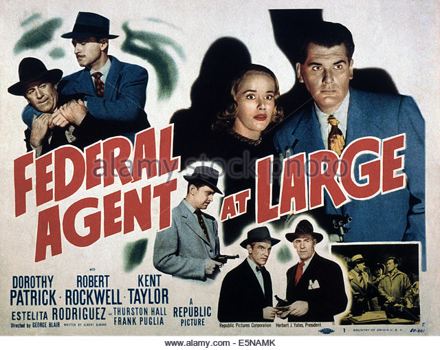 federal-agent-at-large-top-from-left-roy-barcroft-kent-taylor-dorothy-e5namk.