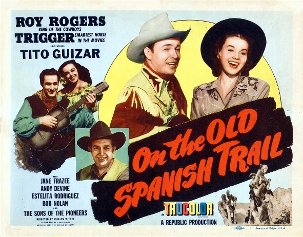 On the old Spanish trail 1947.