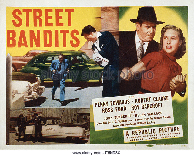 street-bandits-us-lobbycard-penny-edwards-right-1951-e5nr3x.
