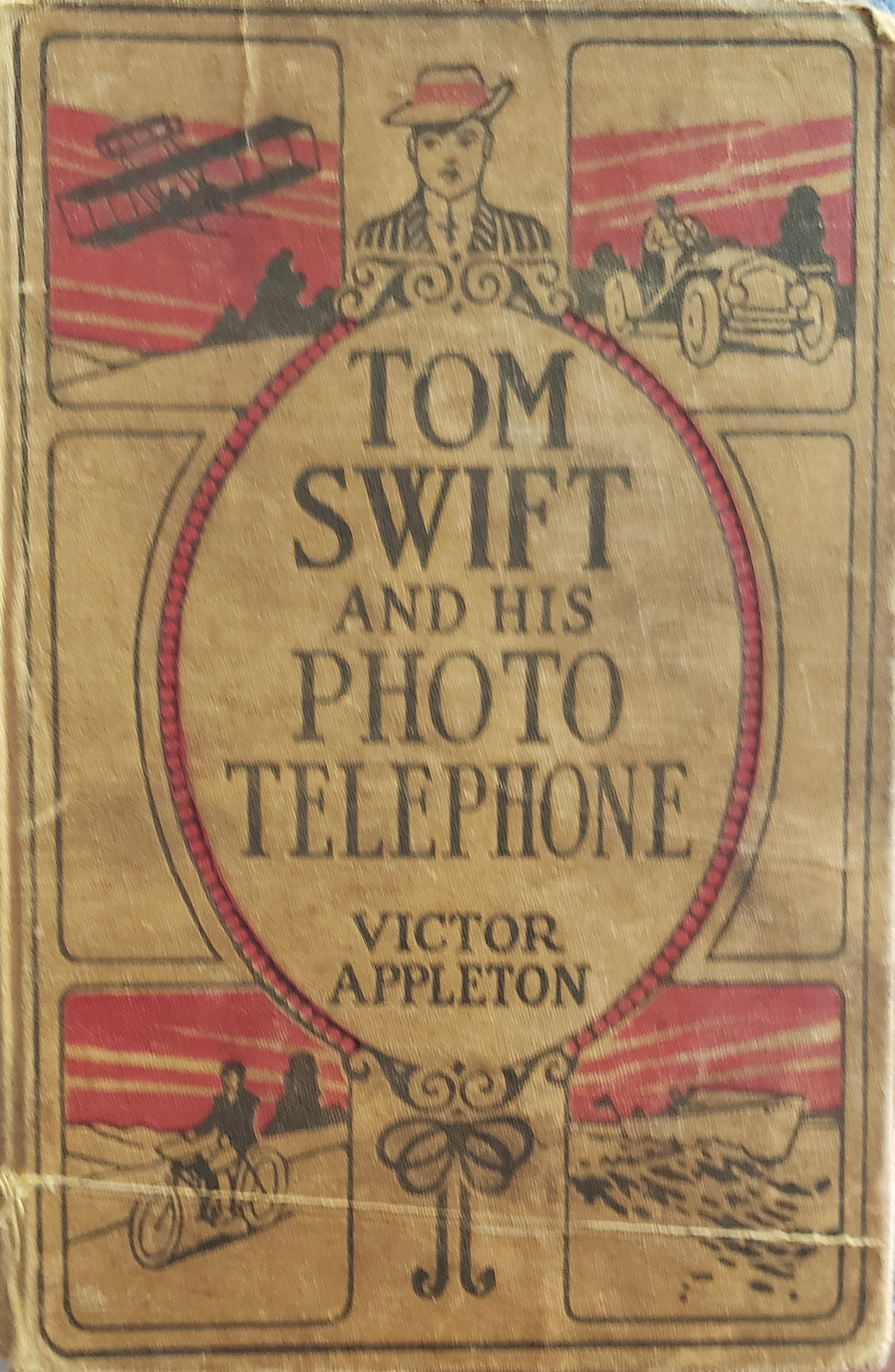 Tom Swift and His Photo Telephone.