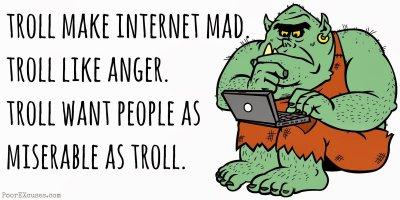Troll Make Internet Mad meme.jpg