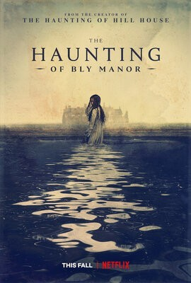haunting-of-bly-manor-poster-netflix-mike-flanagan[1].jpg