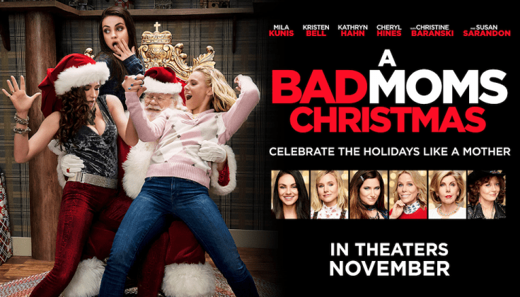 A Bad Moms Christmas Movie Poster.2017 Badmomschristmas Poster