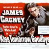 1950 Kiss Tomorrow Goodbye poster