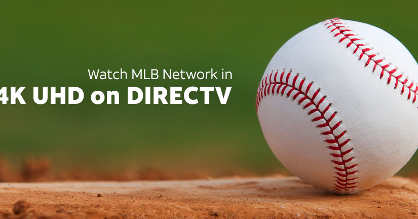 AT&T And DIRECTV Offer More 4K Ultra HD MLB Network Showcase Games